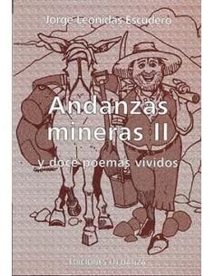 Andanzas mineras II y doce poemas vividos