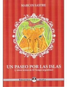 Un paseo por las islas (y otros textos de El Tempe argentino)