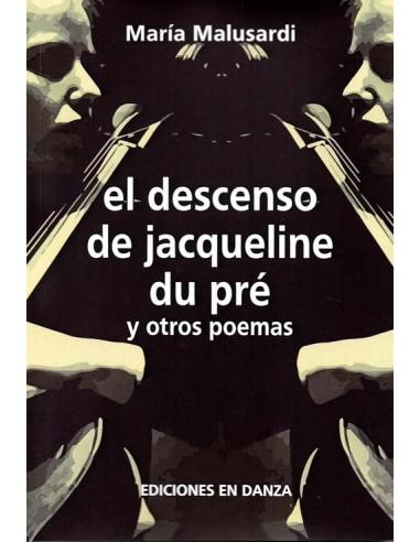 el descenso de jacqueline du pré y otros poemas