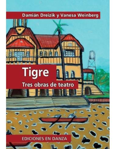 Tigre: tres obras de teatro