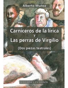 Carniceros de la lírica y Las perras de Virgilio