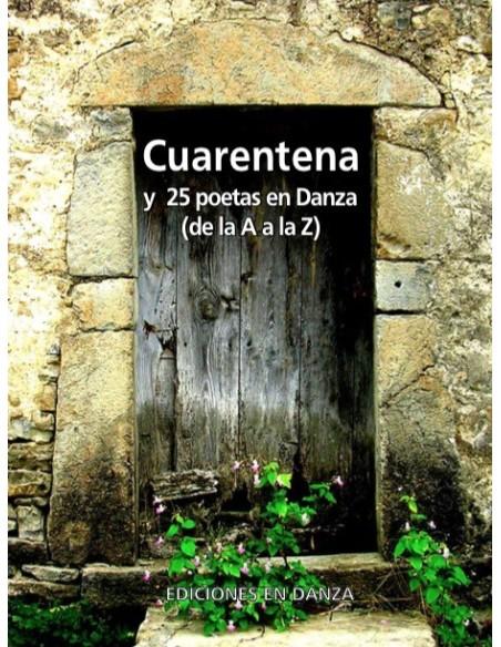 GRATIS-Cuarentena y 25 poetas en Danza (de la A a la Z) (e-book)