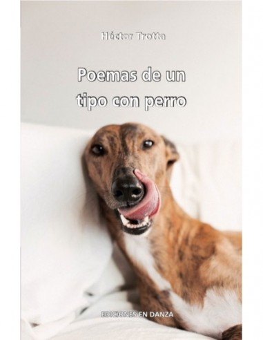 Poemas de un tipo con perro