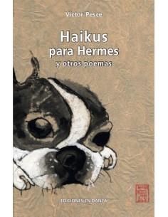 Haikus Para Hermes Y Otros Poemas
