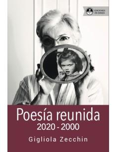 Poesía Reunida (2020-2000)