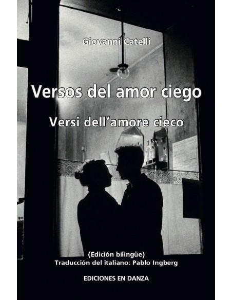Versos Del Amor Ciego, de Catelli, Giovanni - Colección En Danza